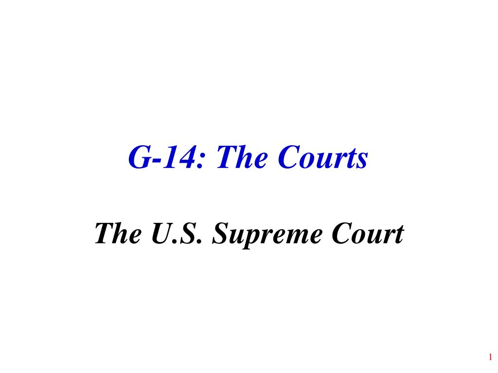 g 14 the courts