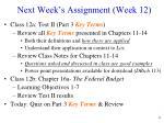 next week s assignment week 12