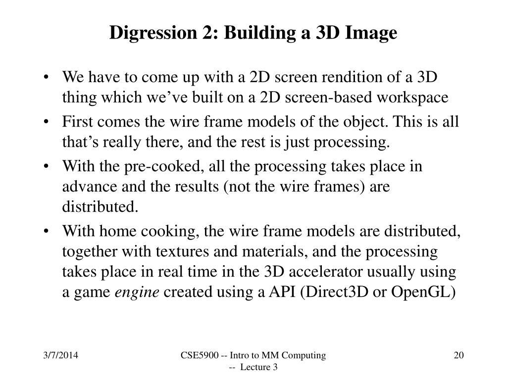 Digression 2: Building a 3D Image