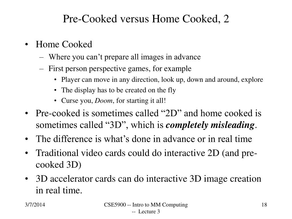 Pre-Cooked versus Home Cooked, 2