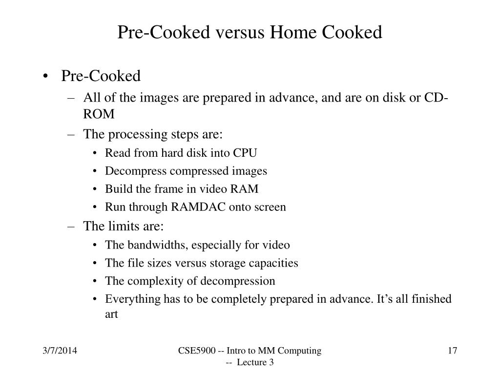 Pre-Cooked versus Home Cooked