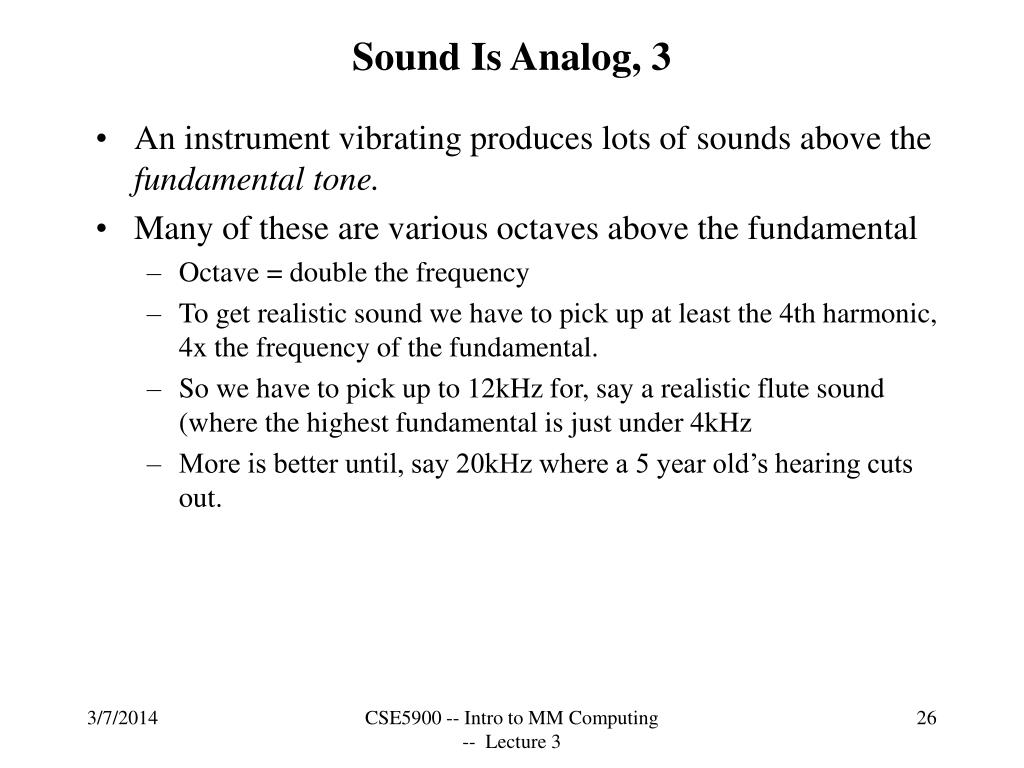Sound Is Analog, 3