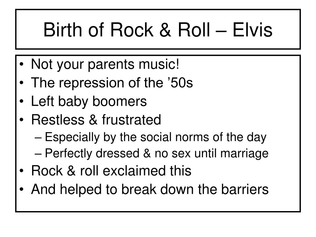 Birth of Rock & Roll – Elvis