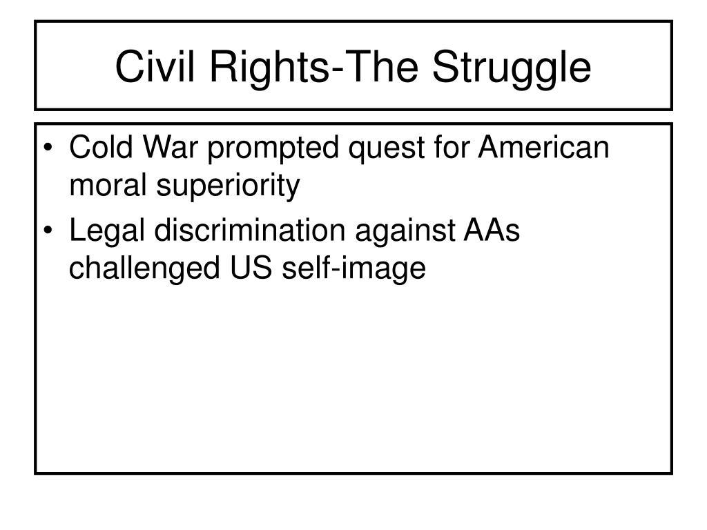 Civil Rights-The Struggle