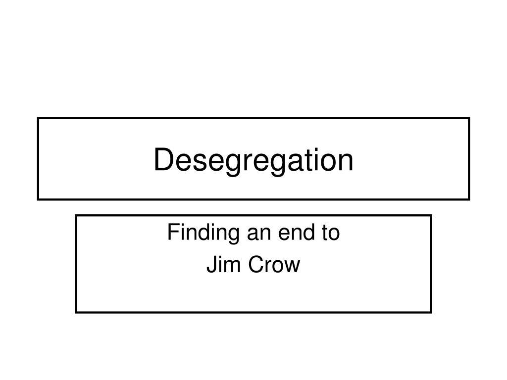 Desegregation
