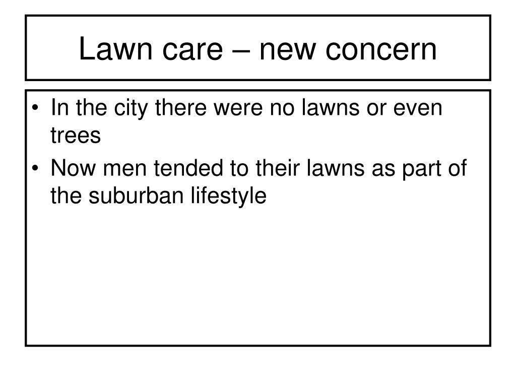 Lawn care – new concern