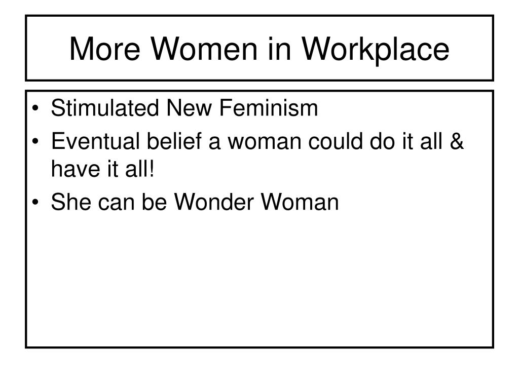More Women in Workplace
