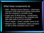 what these components do13