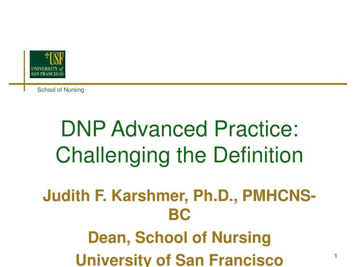 Dnp advanced practice challenging the definition
