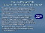 focus on management attribution theory at boots the chemist