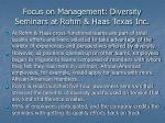 focus on management diversity seminars at rohm haas texas inc
