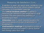 measuring job satisfaction cont