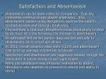 satisfaction and absenteeism
