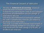 the financial impact of attitudes