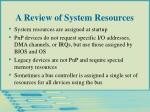 a review of system resources5