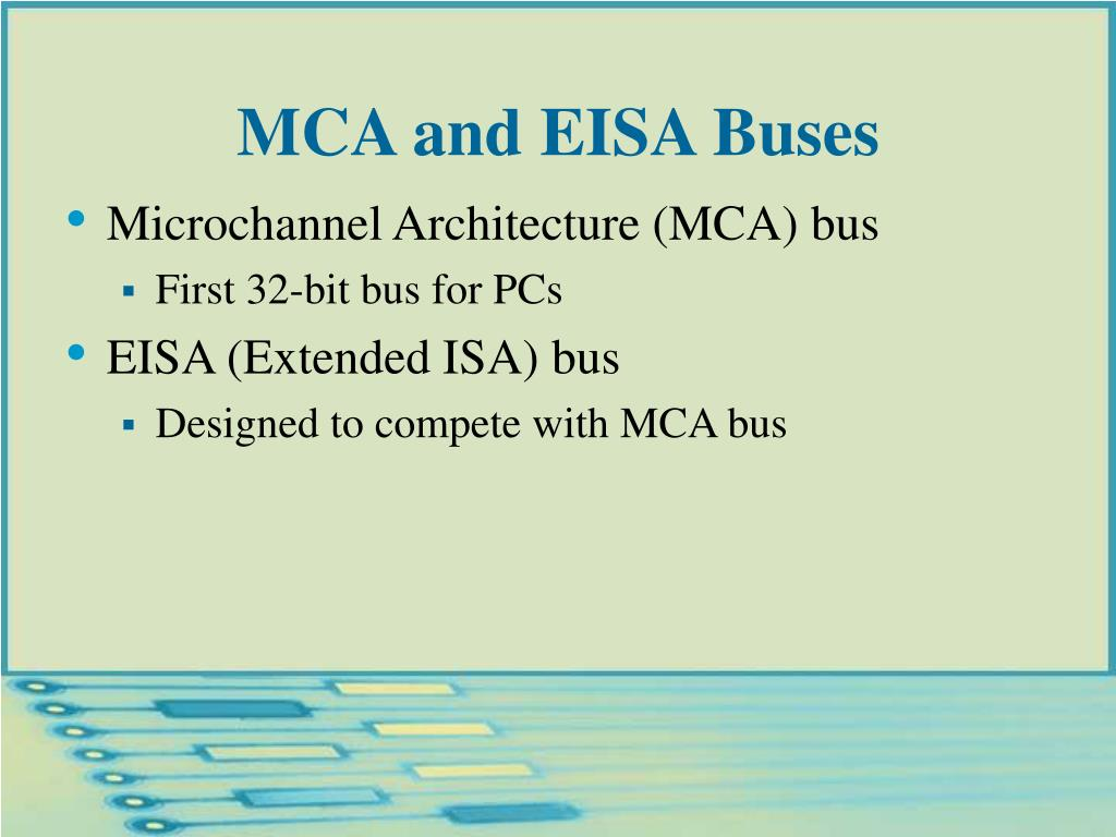 MCA and EISA Buses