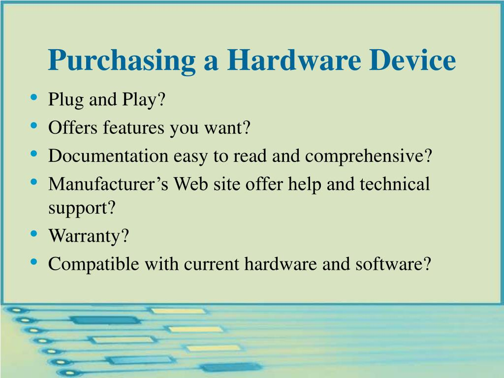 Purchasing a Hardware Device