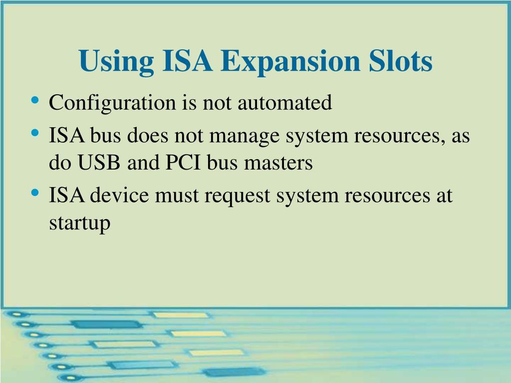 Using ISA Expansion Slots