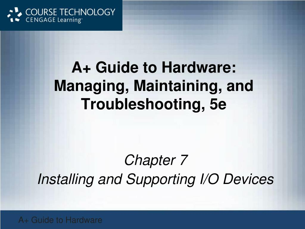 a guide to hardware managing maintaining and troubleshooting 5e l.