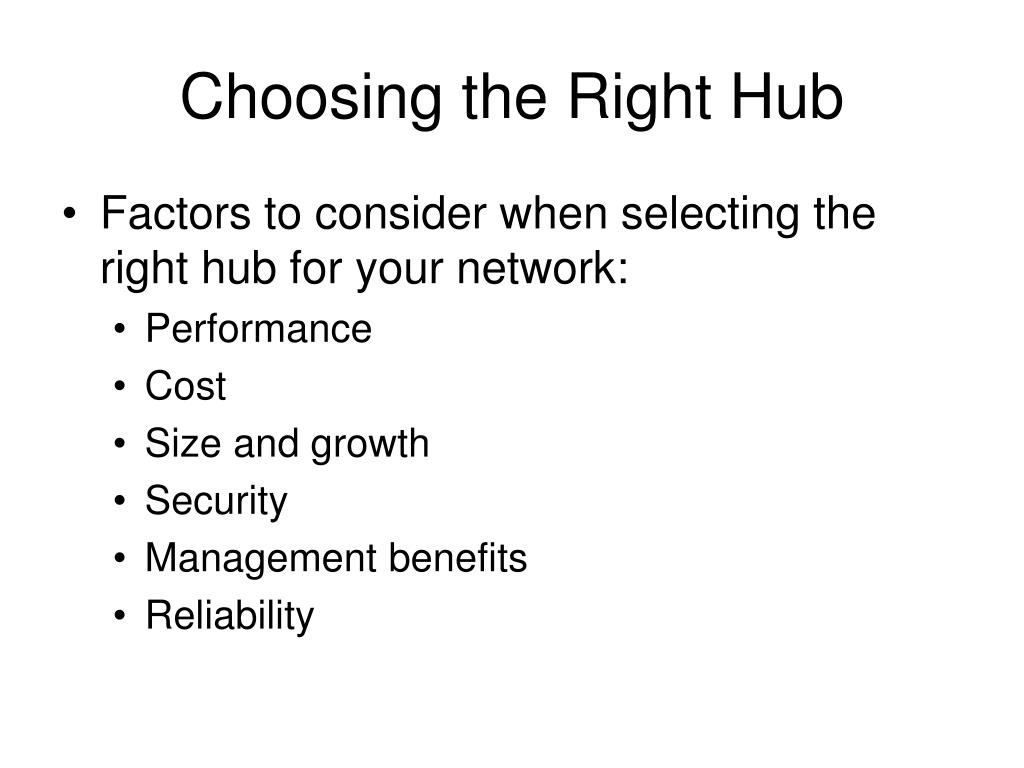 Choosing the Right Hub