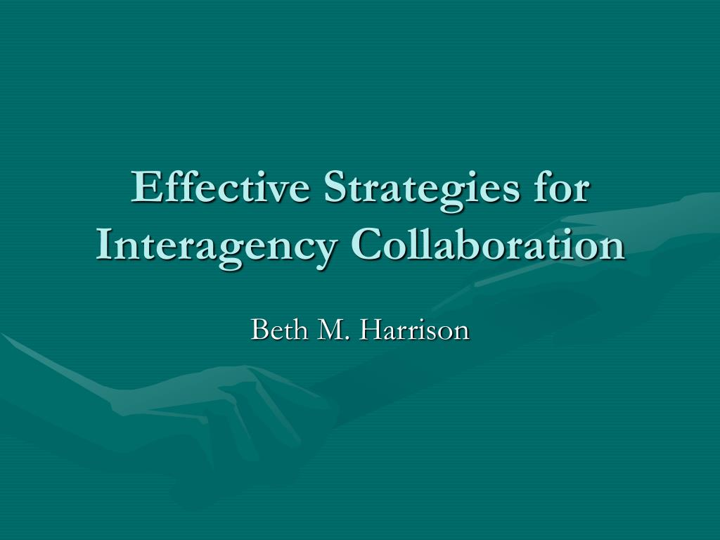 effective strategies for interagency collaboration