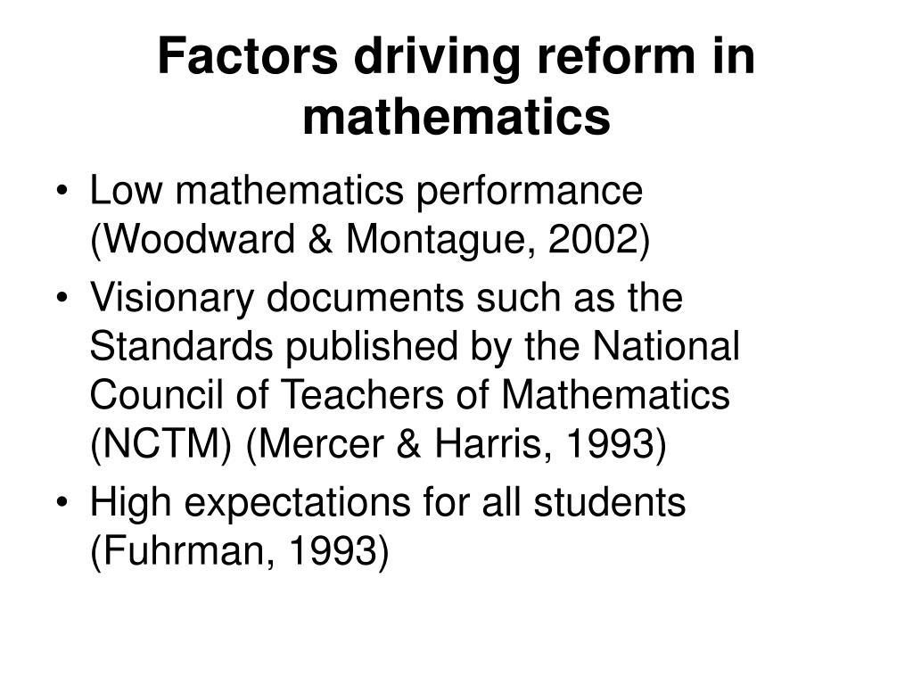 Factors driving reform in mathematics