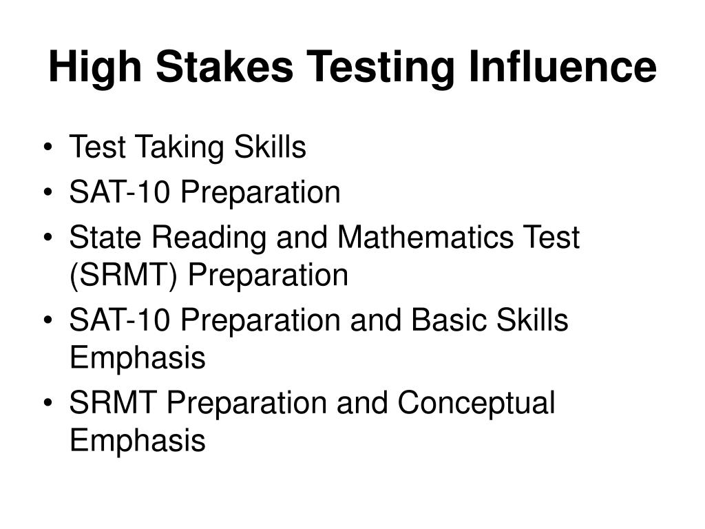 High Stakes Testing Influence