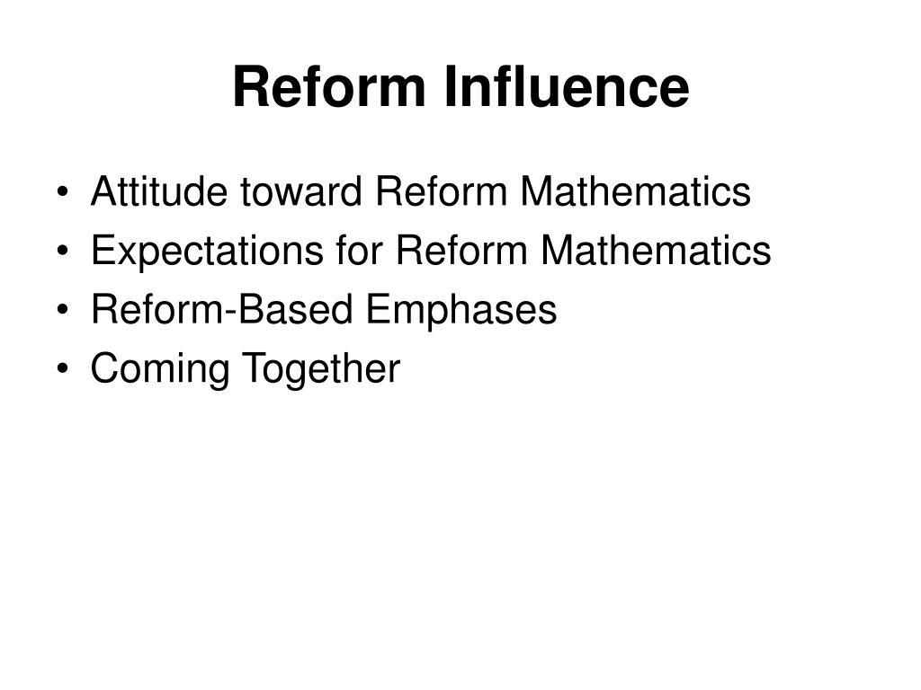 Reform Influence