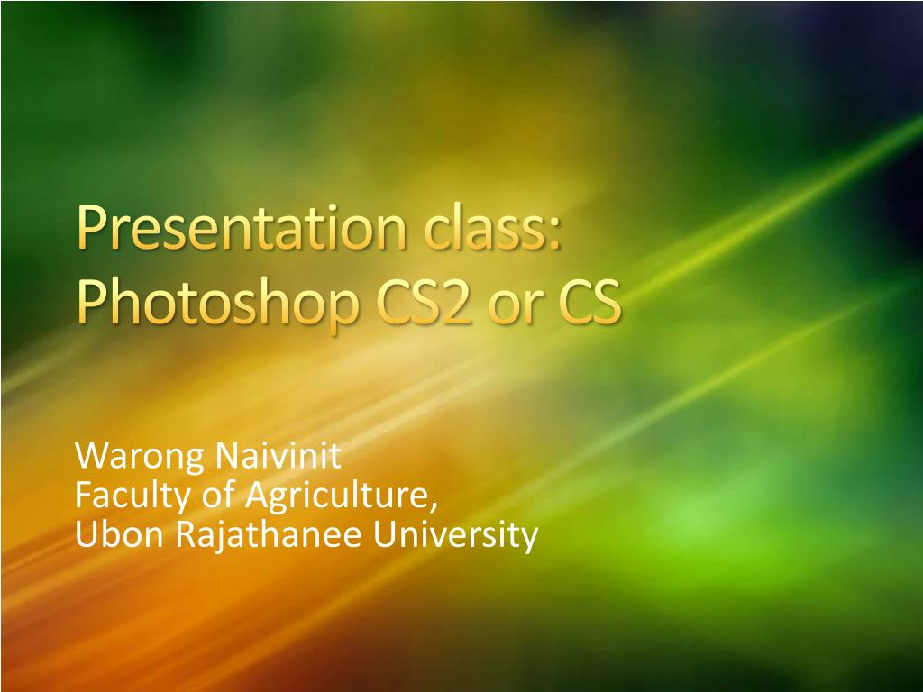 presentation class photoshop cs2 or cs l.