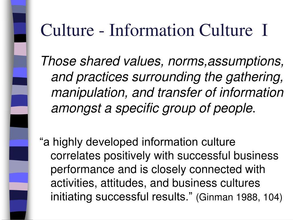 Culture - Information Culture  I