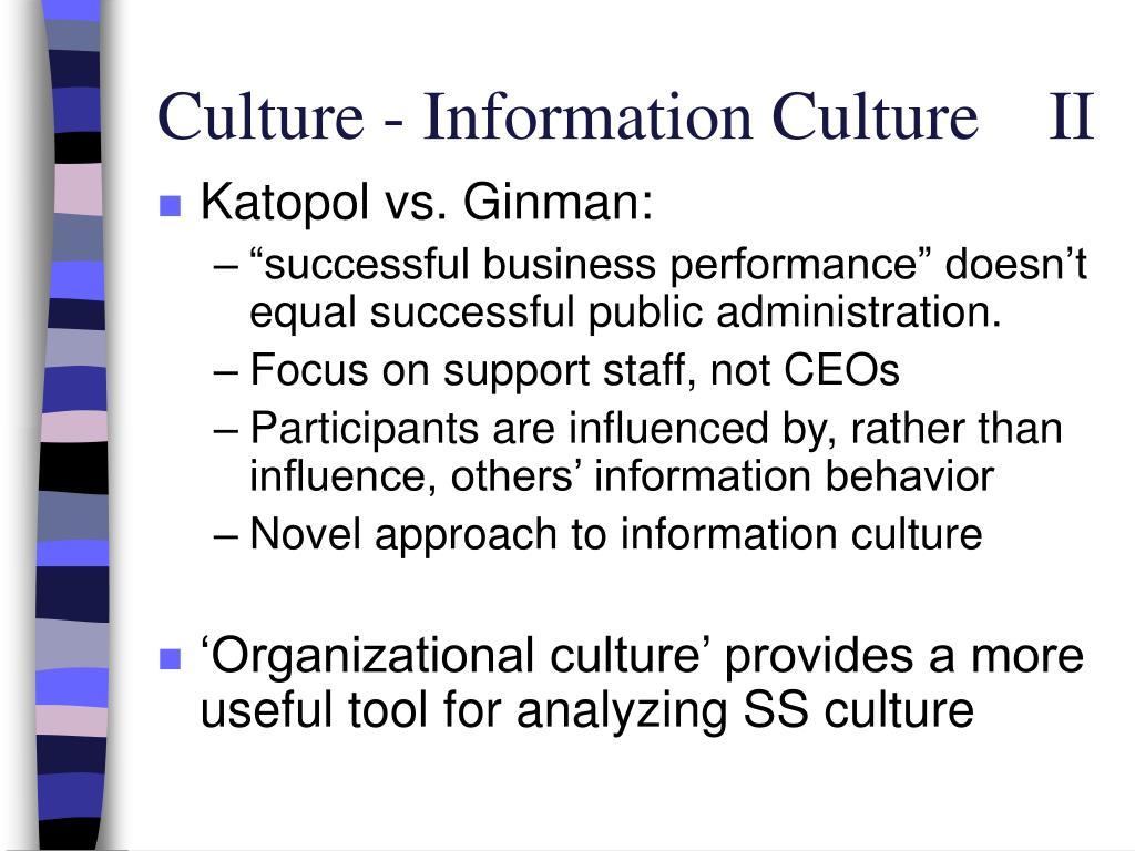 Culture - Information Culture    II