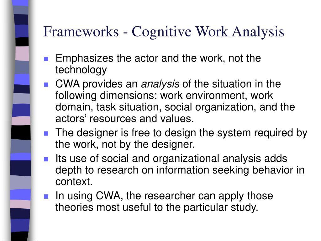 Frameworks - Cognitive Work Analysis