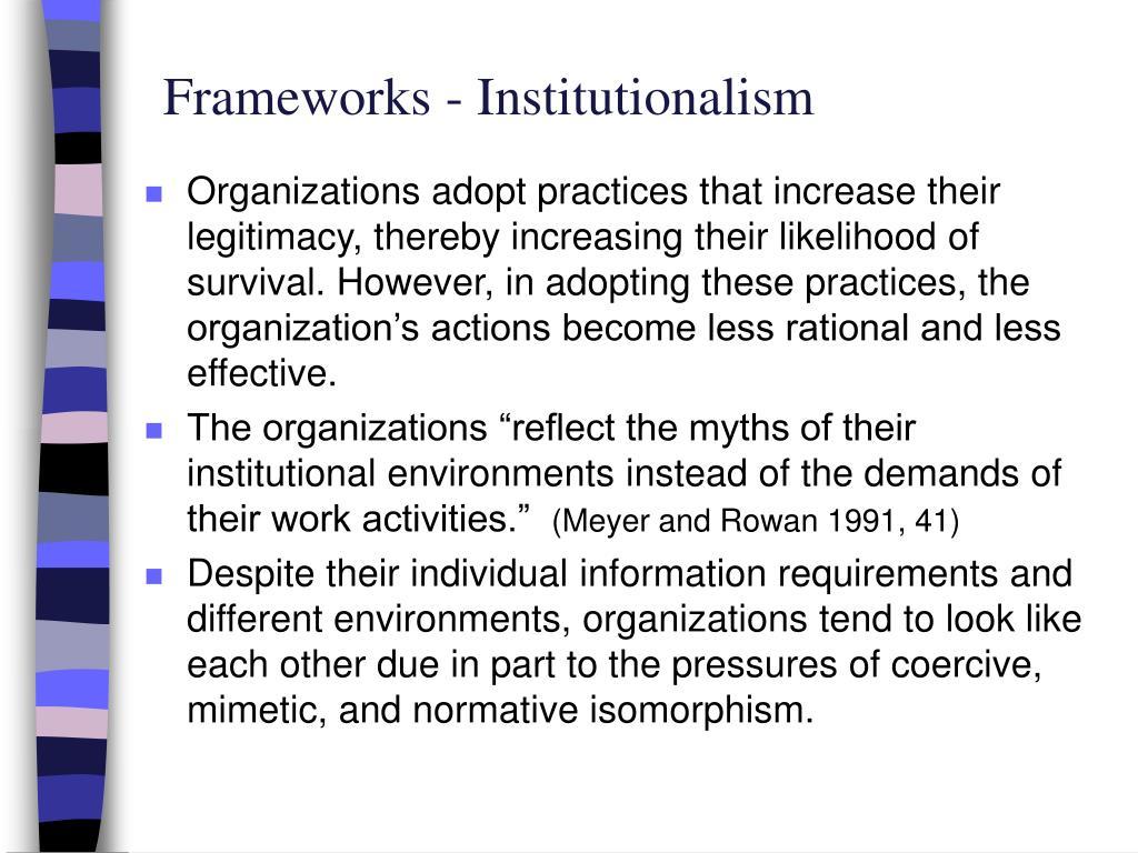 Frameworks - Institutionalism