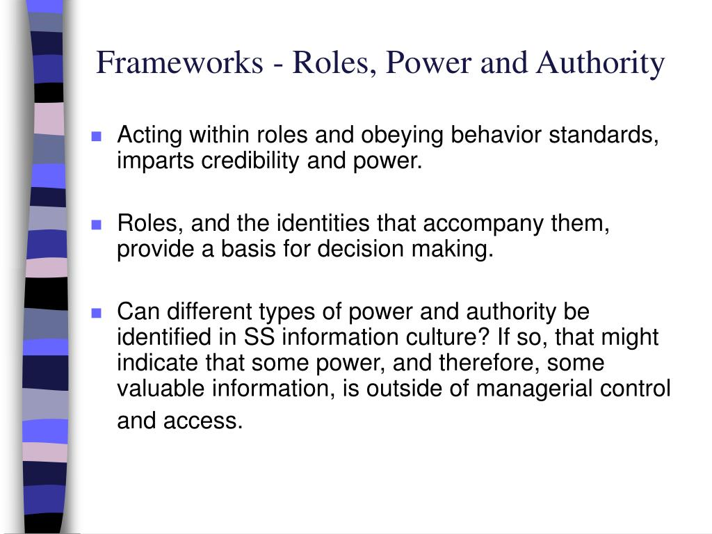 Frameworks - Roles, Power and Authority