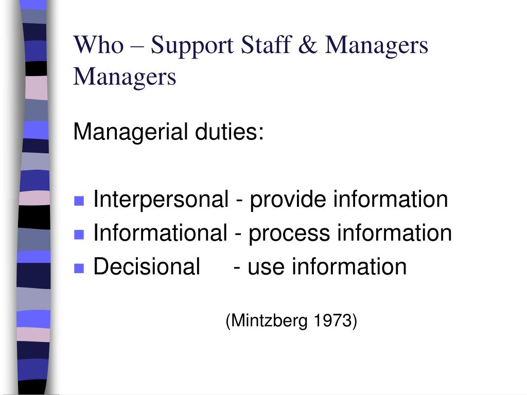 Who – Support Staff & Managers