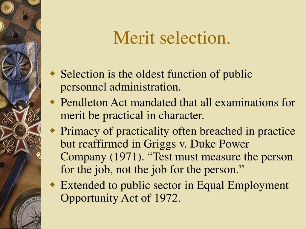 Merit selection.