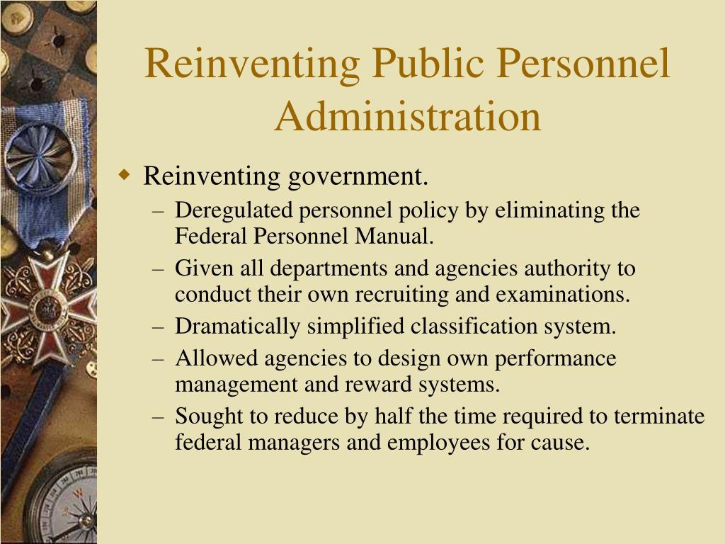 Reinventing Public Personnel Administration