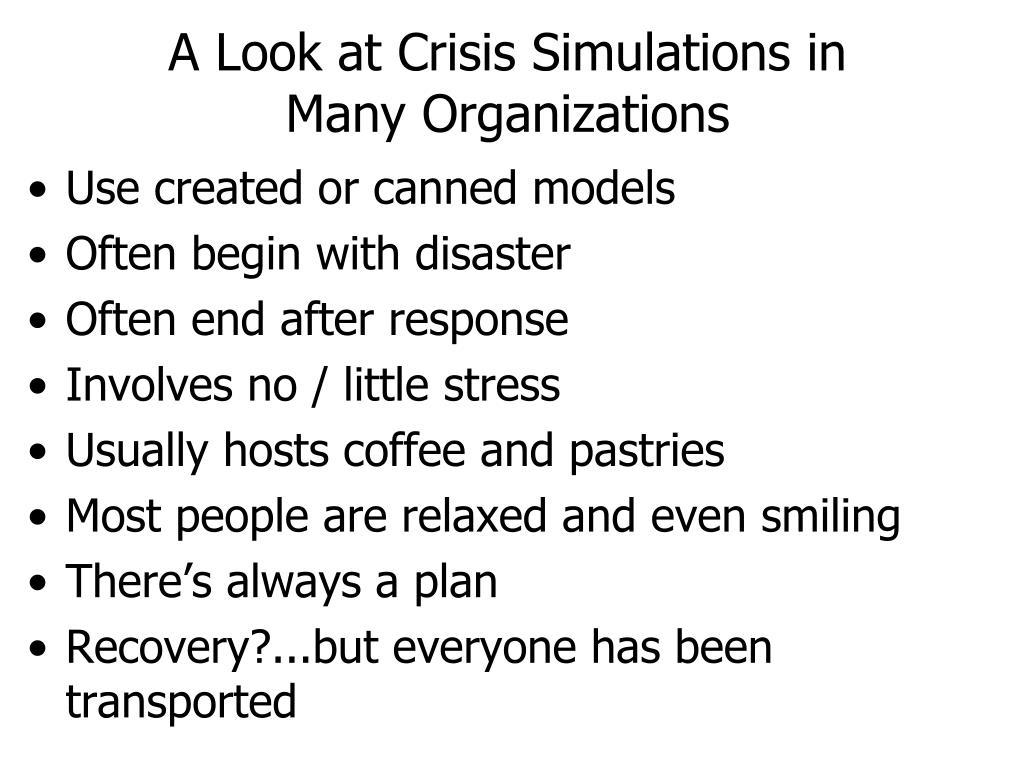 A Look at Crisis Simulations in Many Organizations