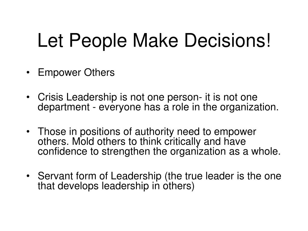 Let People Make Decisions!