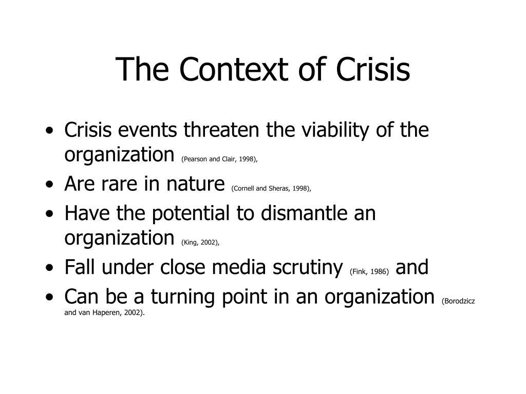 The Context of Crisis