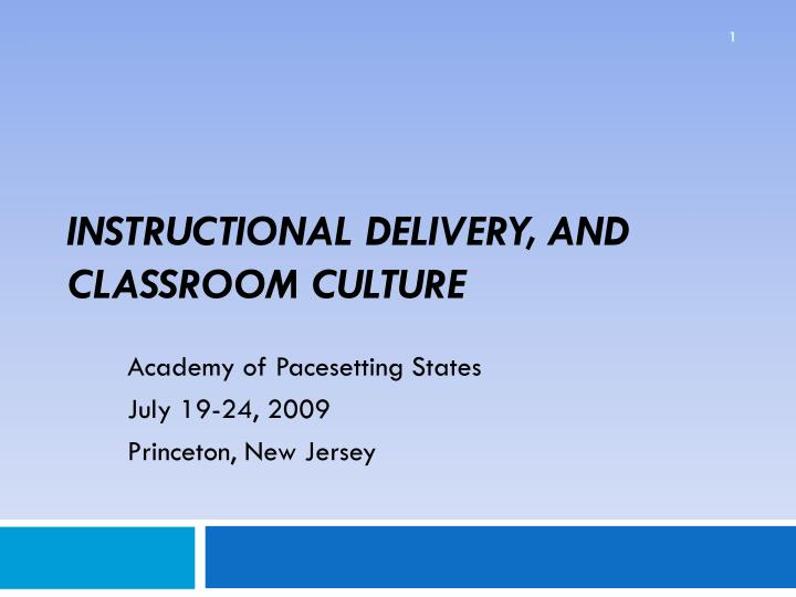 instructional delivery and classroom culture n.