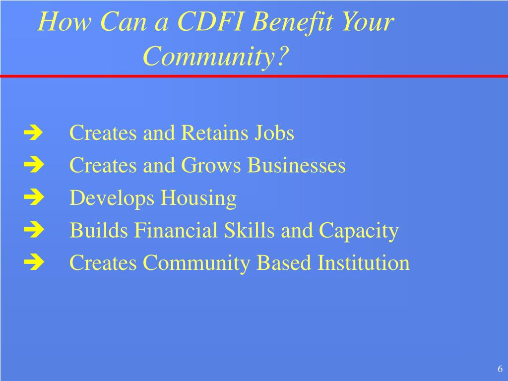 How Can a CDFI Benefit Your Community?
