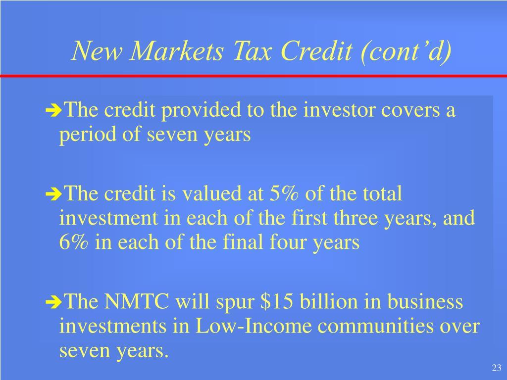 New Markets Tax Credit (cont'd)