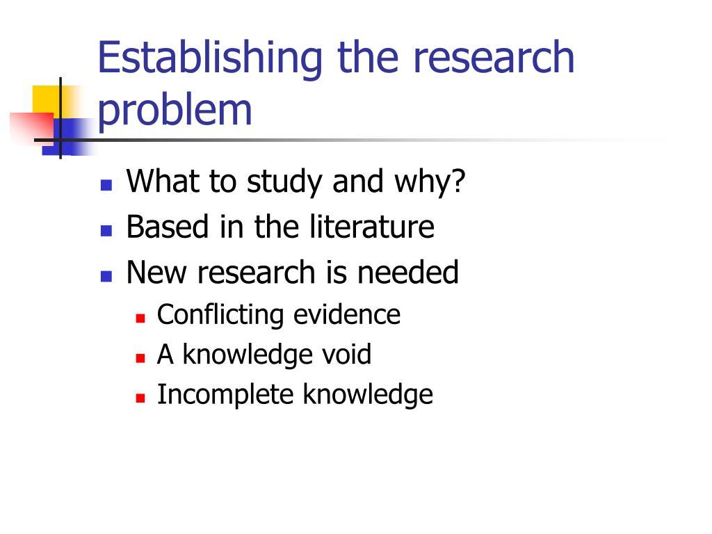 Establishing the research problem