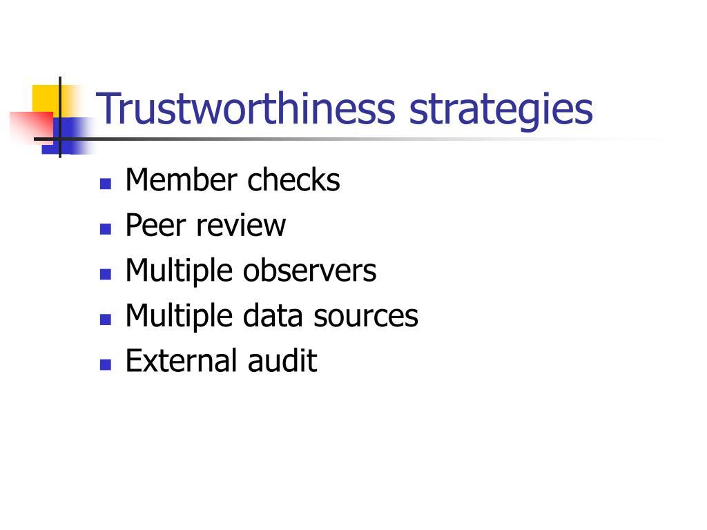 Trustworthiness strategies