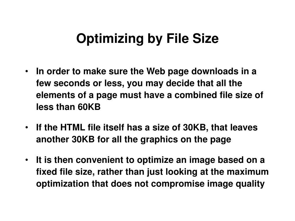 Optimizing by File Size