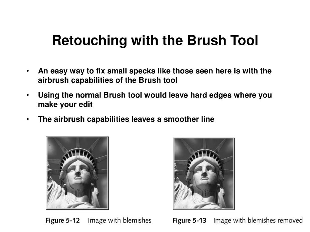 Retouching with the Brush Tool