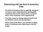 retouching with the dust scratches filter
