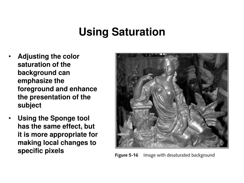 Using Saturation