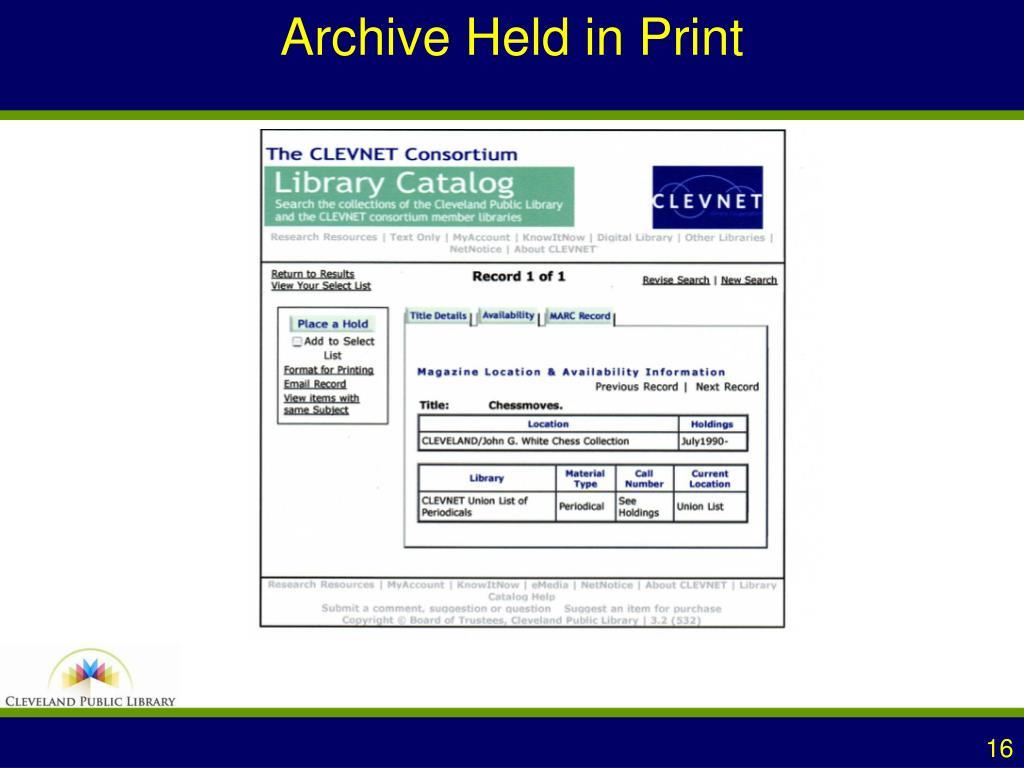 Archive Held in Print